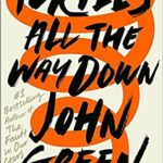 Turtles All the Way Down book cover by John Green